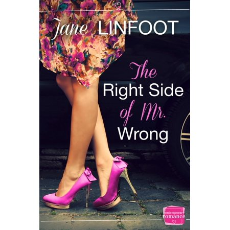 The Right Side of Mr Wrong - eBook (Heart On The Wrong Side Of The Body)