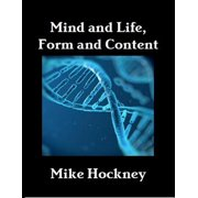 Mind and Life, Form and Content - eBook