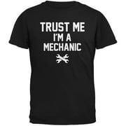 Trust Me Im A Mechanic Black Adult T-Shirt - X-Large
