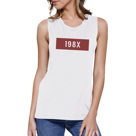 198X Womens White Muscle Tank Unique Graphic Gift Idea For - 80s Attire Ideas