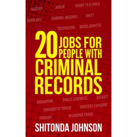 20 Jobs for People With Criminal Records - eBook - Walmart com