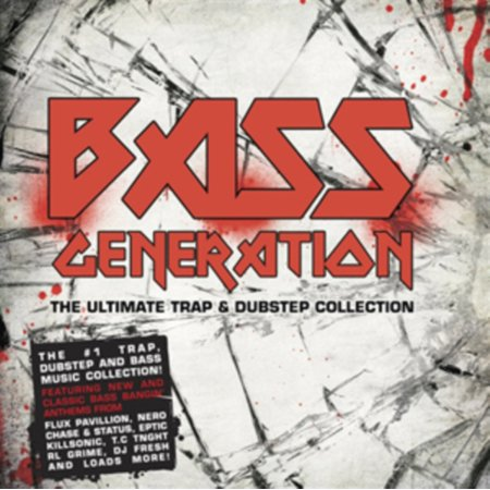 Bass Generation - The Ultimate Trap & Dubstep