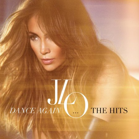 Jennifer Lopez - Dance Again: The Hits (CD) - image 1 of 1