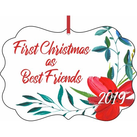 First Christmas as Best Friends 2019 Double Sided Elegant Aluminum Glossy Christmas Ornament Tree Decoration - Unique Modern Novelty Tree Décor