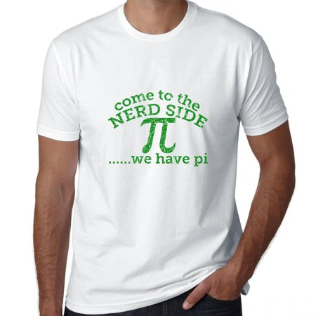 Come to the Nerd Side We have Pi Men's T-Shirt