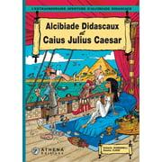 Alcibiade Didascaux et Caius Julius Caesar - eBook