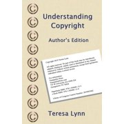 Understanding Copyright: Author's Edition (Paperback)