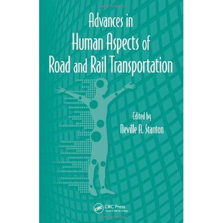 Rail Transportation Set - Advances in Human Aspects of Road and Rail Transportation