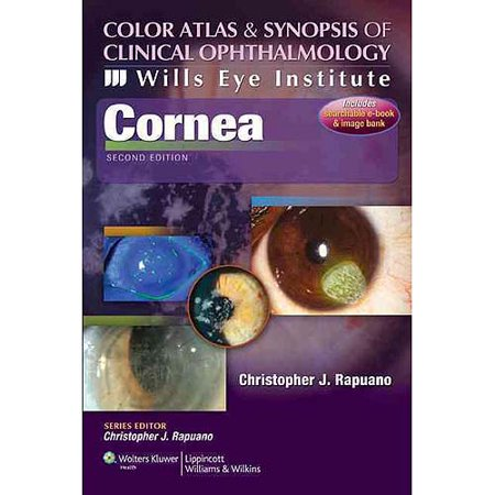 Cornea  Color Atlas And Synopsis Of Clinical Ophthalmology  Wills Eye Institute
