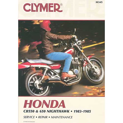 Honda Cb550 and 650 Nighthawk 1983 1985