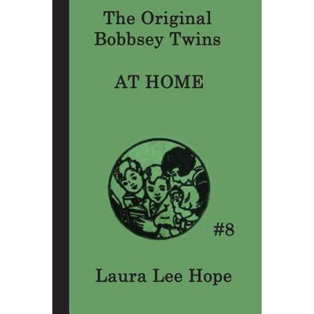 The Bobbsey Twins at Home (Bobbsey Twins 1)