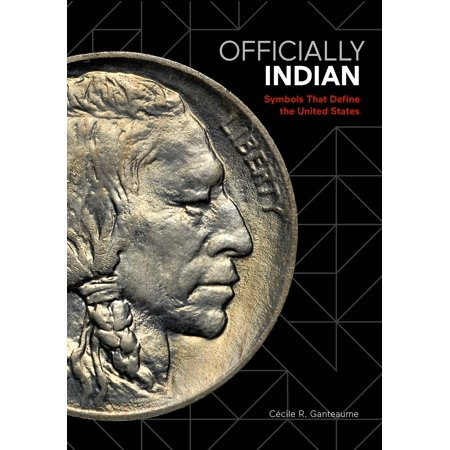 Officially Indian : Symbols that Define the United (Native American Indian Symbols And Their Meanings)
