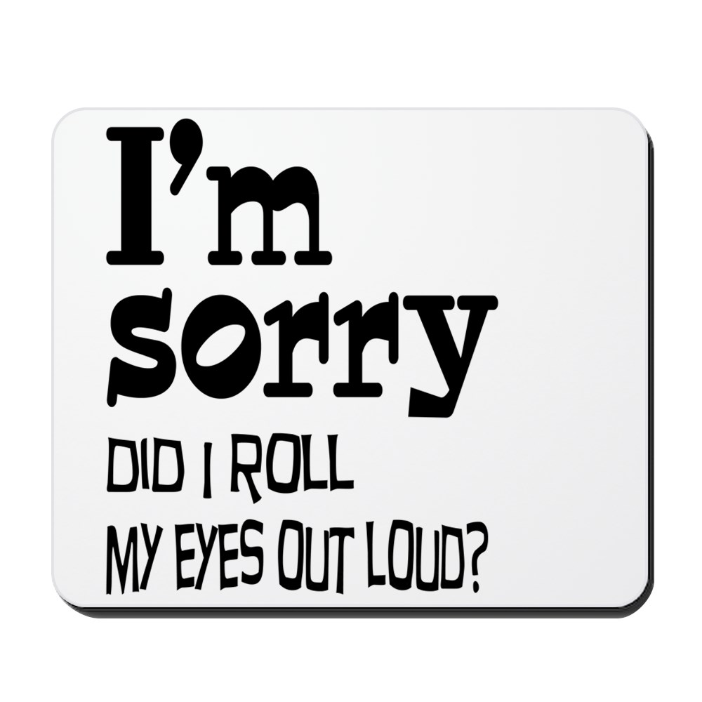 CafePress - Roll My Eyes - Non-slip Rubber Mousepad, Gaming Mouse Pad