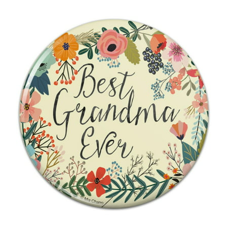 Best Grandma Ever Floral Kitchen Refrigerator Locker Button Magnet - 2.25