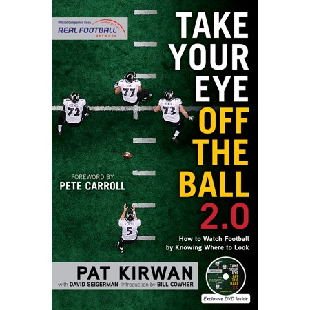 Take Your Eye Off the Ball 2.0 : How to Watch Football by Knowing Where to (How To Take Scratches Off Glasses)