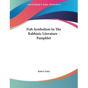 Fish Symbolism In The Rabbinic Literature - Pamphlet (Paperback)