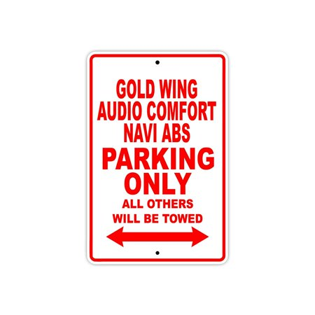 Goldwing Audio (HONDA GOLD WING AUDIO COMFORT NAVI ABS Parking Only All Others Will Be Towed Motorcycle Bike Novelty Garage Aluminum Sign 18