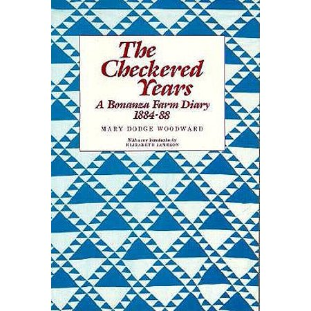 Woodwards Farm (Checkered Years : A Bonanza Farm Diary)