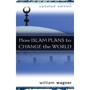 How Islam Plans to Change the World (Paperback)