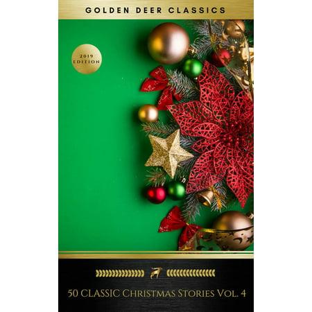 50 Classic Christmas Stories Vol. 4 (Golden Deer Classics) - eBook ()
