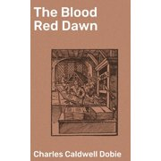 The Blood Red Dawn - eBook