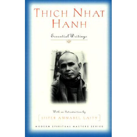 Thich Nhat Hanh : Essential Writings (Martin Luther King Jr Thich Nhat Hanh)
