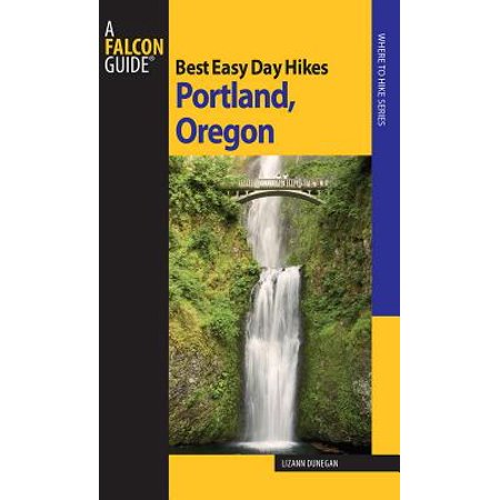 Best Easy Day Hikes Portland Oregon - eBook](Costume Stores Portland Oregon)
