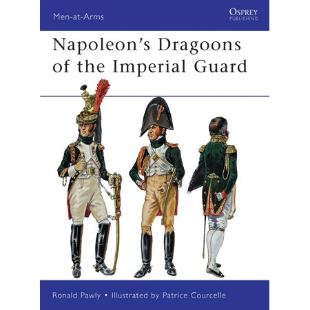Napoleon's Dragoons of the Imperial Guard (Napoleons Guard)