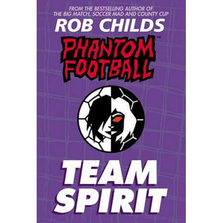 Phantom Football: Team Spirit - eBook (Team Spirit Band)
