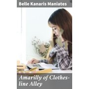 Amarilly of Clothes-line Alley - eBook