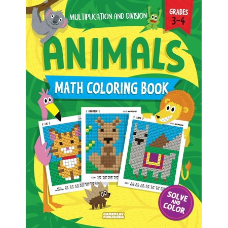 Animals Math Coloring Book: Multiplication & Division Practice, Grades 3-4 (Pixel Art for Kids) - Halloween Math Worksheets Coloring