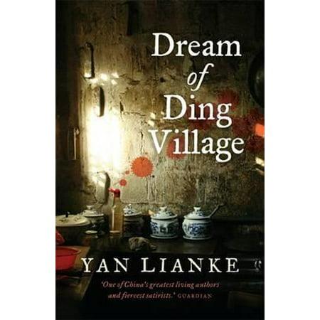 Dream of Ding Village. Yan Lianke (Ding Ding Ding We Have A Winner)