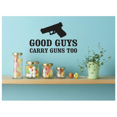 Good Halloween Ideas Guys (New Wall Ideas Good Guys Carry Guns Too Image Quote)