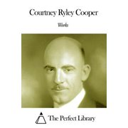 Works of Courtney Ryley Cooper - eBook