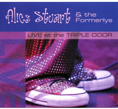 Alice Stuart & the Formerlys - Live at the Triple Door [CD]