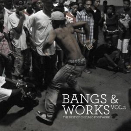 Bangs and Works, Vol. 2: The Best of Chicago
