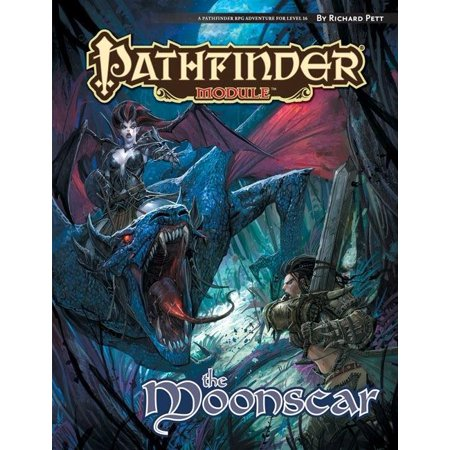 Pathfinder Module: The Moonscar Paperback? September 4, 2012 Multi-Colored