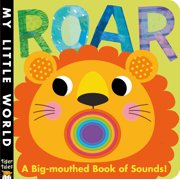 Roar A Big-mouthed Book of Sounds (Board Book)