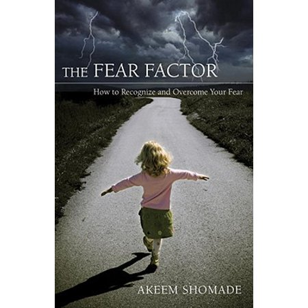The Fear Factor : How to Recognize and Overcome Your Fear - Halloween Fear Factor