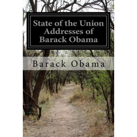 State Of The Union Addresses Of Barack Obama