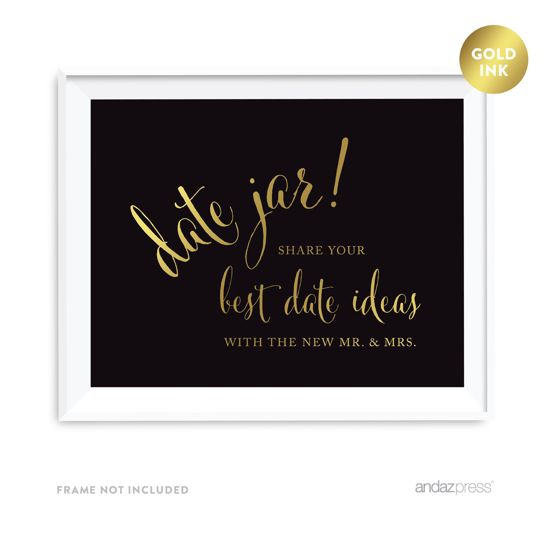 Date Jar Share Your Best Date Idea With the New Mr. & Mrs. Black and Metallic Gold Wedding Signs