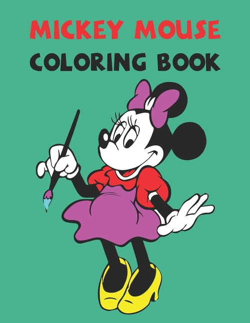 - Mickey Mouse Coloring Book: Best Gifts For Kids And Toddler. Ideal For Kids  And Adults To Inspire Creativity And Relaxation With 20 Coloring Pages Of Mickey  Mouse. (Paperback) - Walmart.com - Walmart.com