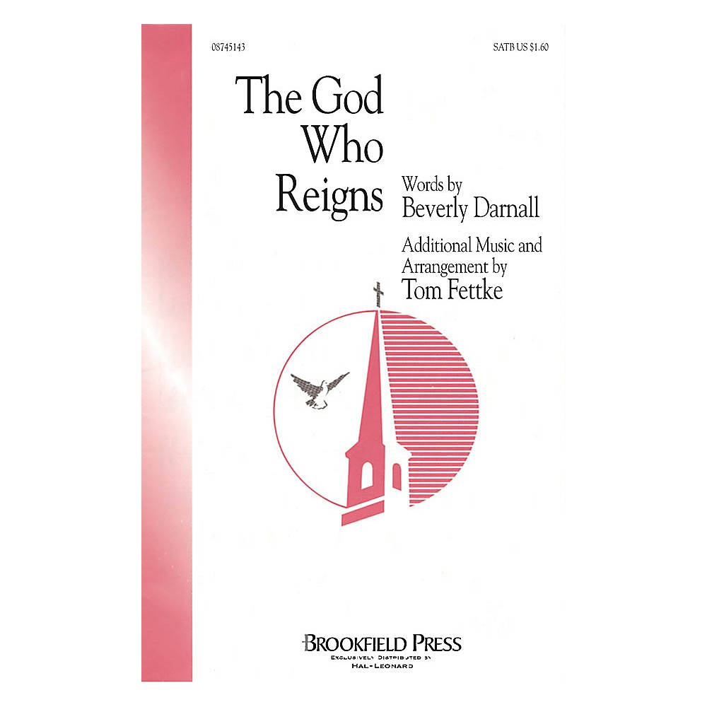 Brookfield The God Who Reigns IPAKB Arranged by Tom Fettke