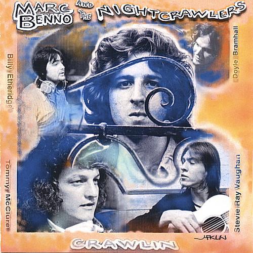 Marc Benno & the Nightcrawlers - Crawlin [CD]