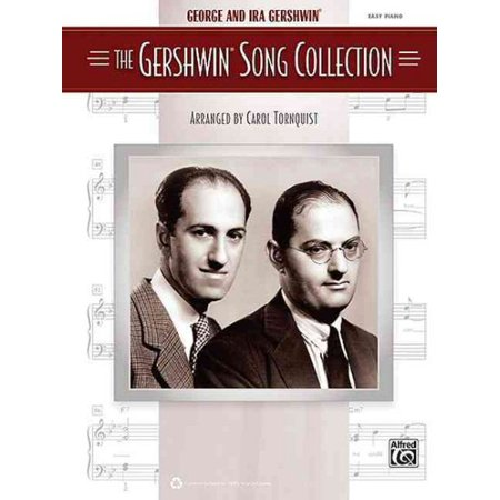 George Ira Gershwin Songs - The Gershwin Song Collection for Easy Piano