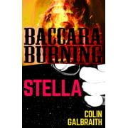 Stella & Baccara Burning - eBook