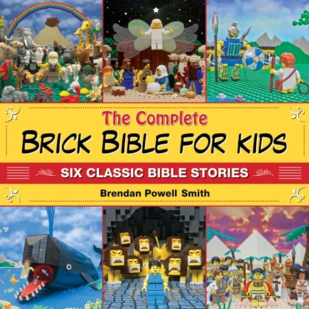 The Complete Brick Bible for Kids : Six Classic Bible Stories (The Story Of Halloween For Kids)