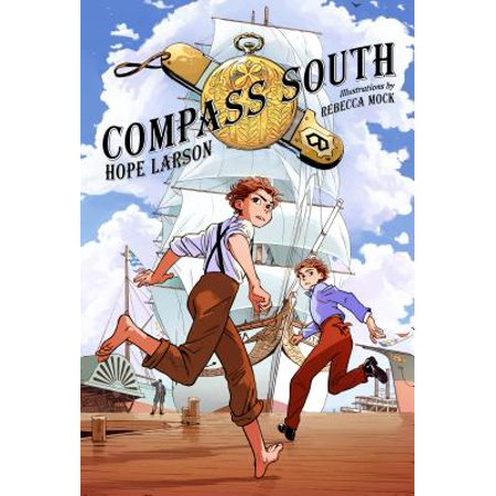 Compass South : A Graphic Novel (Four Points, Book 1)