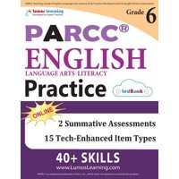 Parcc Test Prep : Grade 6 English Language Arts Literacy (Ela) Practice Workbook and Full-Length Online Assessments: Parcc Study Guide