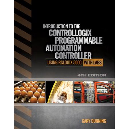 Introduction to the Controllogix Programmable Automation Controller with - Programmable Automation Controller